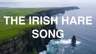 The Irish Hare Song