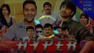 Hyper movie best bgm ringtone 2019