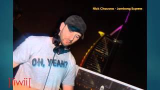 Nick Chacona - Jambong Express ]iiwii[