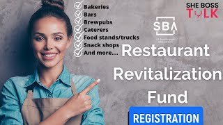 RESTAURANT REVITALIZATION GRANT REGISTRATION OPENS|SBA GRANT | APRIL 30| SHE BOSS TALK