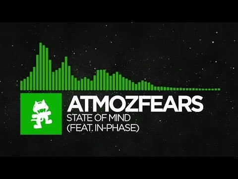 [Hard Dance] - Atmozfears - State of Mind (feat. In-Phase) [Monstercat Release]