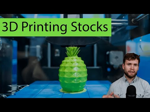 Investing in 3D printing Stocks [Industry Focus]