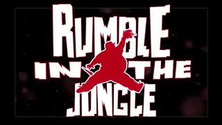 RUMBLE IN THE JUNGLE Blog #1
