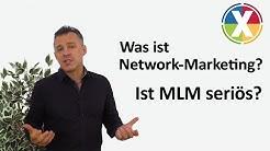 Was ist Network Marketing? Ist MLM seriös?