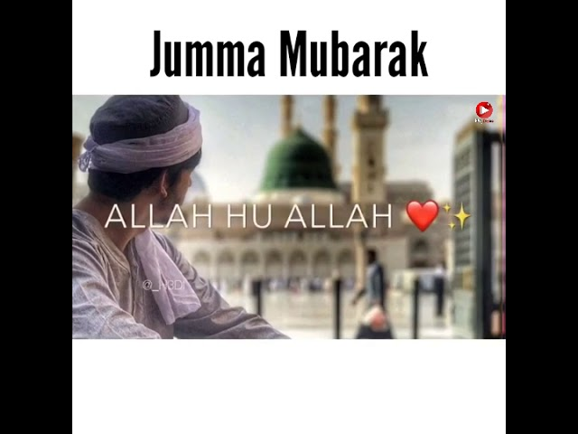 Jumma Mubarak Whatsapp Status Video Download