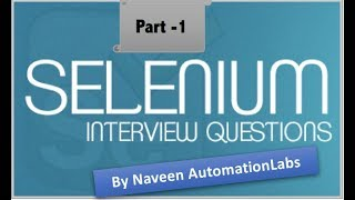 Selenium Interview Question for Fresher and Experienced Part -1 (Basics of Selenium)