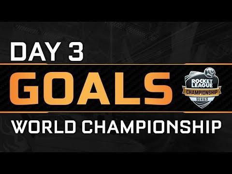 All Goals - Day 3 - World Championship - RLCS S4