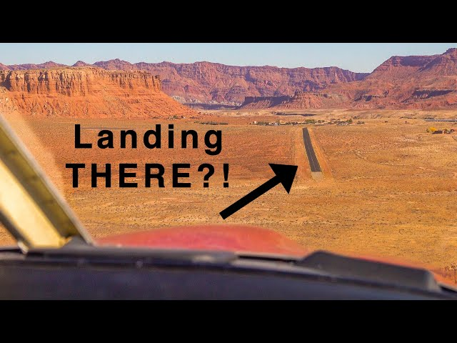 Little Runway + Big Breakfast - Landing in Marble Canyon - High West: Part 5