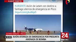 Avión aterriza de emergencia en Pisco tras presunta amenaza de bomba