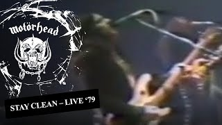 Motörhead – Stay Clean (Live in '79)