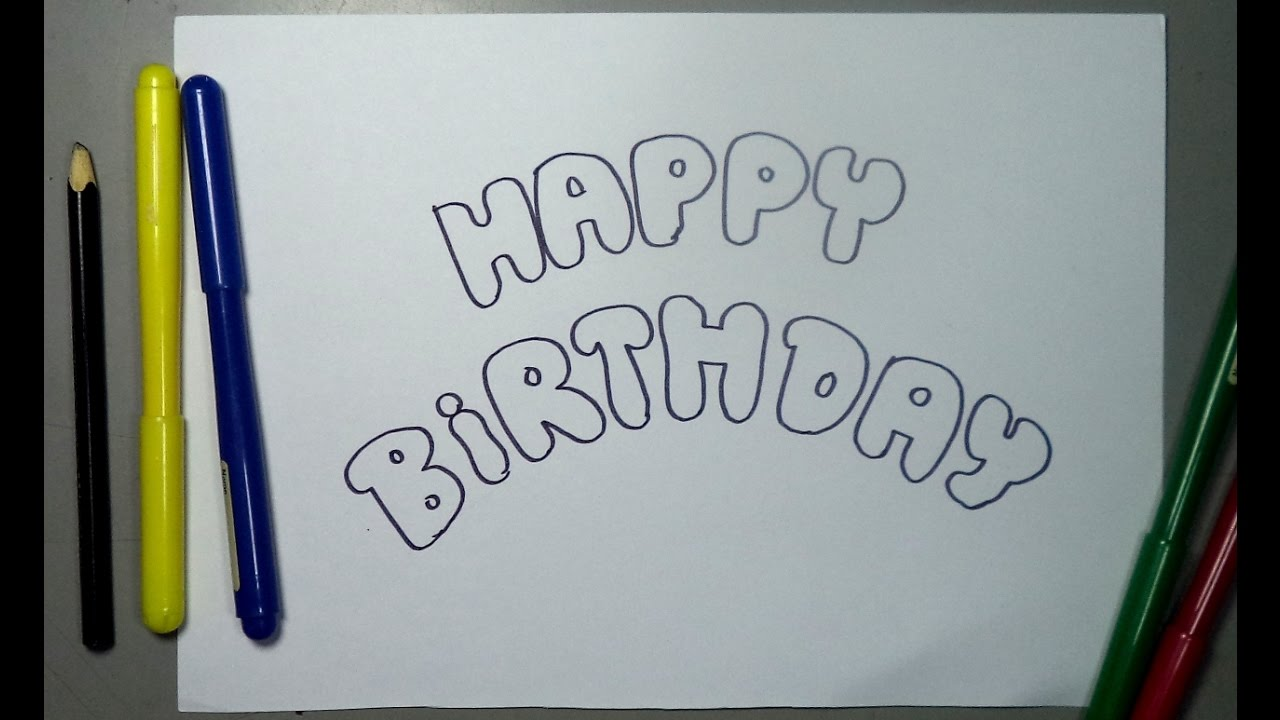 Cómo Dibujar Letras Happy Birthday Feliz Cumpleaños