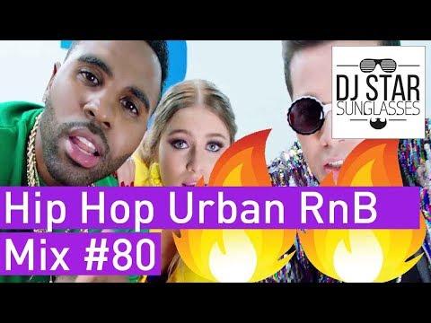 🔥 Best of Hip Hop Urban RnB Reggaeton Moombahton Video Mix 2018 #80 - Dj StarSunglasses