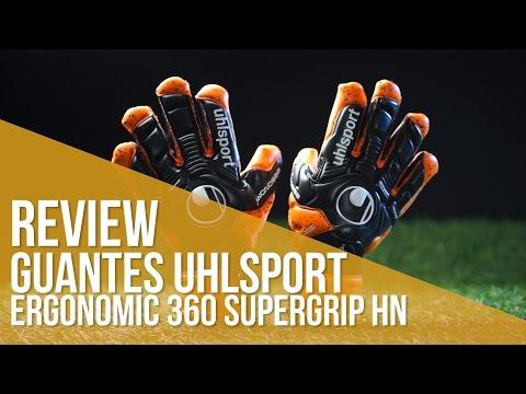 Review Guantes Uhlsport Ergonomic 360 Supergrip HN