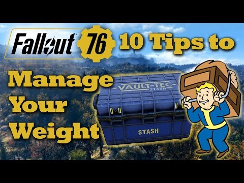 Fallout 76 - 10 Tips to Manage Your Carry Weight and Stash