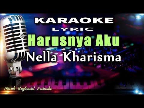 harusnya-aku---nella-kharisma-karaoke-tanpa-vokal