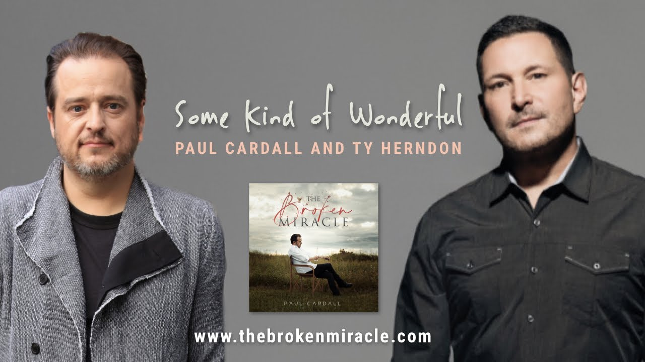 Some Kind Of Wonderful Paul Cardall And Ty Herndon The Broken Miracle Youtube