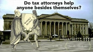 IRS Tax Attorneys: Are they good for anything... but looking out for #1?