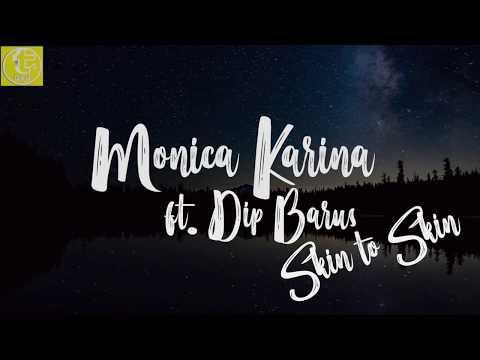 (Lyrics) Monica Karina feat Dipha Barus - SKIN TO SKIN
