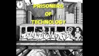 TRICK OF TECHNOLOGY original by PRISONERS OF TECHNOLOGY (TMS 1)