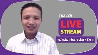 Trả lời câu hỏi live cho Youtube fan, lần 3