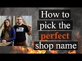 Naming Your Etsy Shop (Naming Your Business) for Blacksmiths