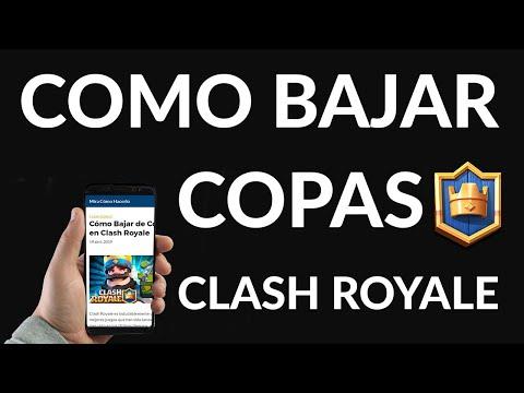 Cómo Bajar de Copas en Clash Royale