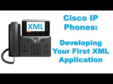 Cisco IP Phones - Developing Your First XML Application