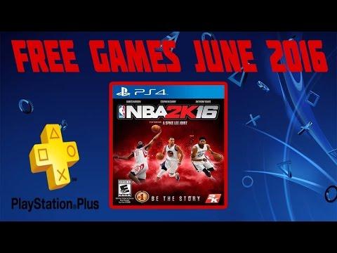 PlayStation Plus FREE GAMES REVEALED (June, 2016) NBA 2K16!