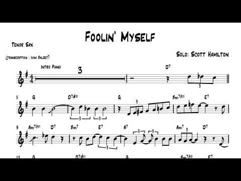 Scott Hamilton plays : Foolin' Myself (solo transcription)
