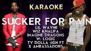 Sucker for Pain - Lil Wayne, Wiz Khalifa & Imagine Dragons | Higher Key Karaoke Instrumental Lyrics