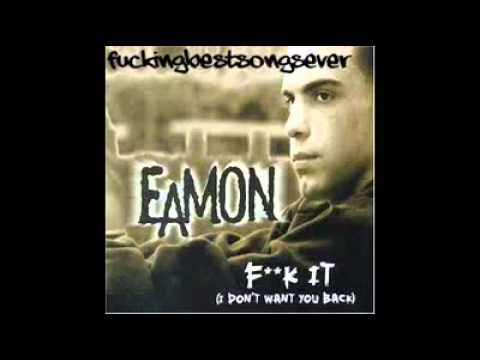 Eamon   Fuck It ORIGINAL SINGLE + DOWNLOAD