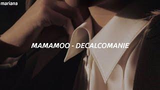 𝐌𝐚𝐦𝐚𝐦𝐨𝐨 (마마 무) - 𝐃𝐞𝐜𝐚𝐥𝐜𝐨𝐦𝐚𝐧𝐢𝐞 (데칼코마니) - 𝐄𝐚𝐬𝐲 𝐋𝐲𝐫𝐢𝐜𝐬