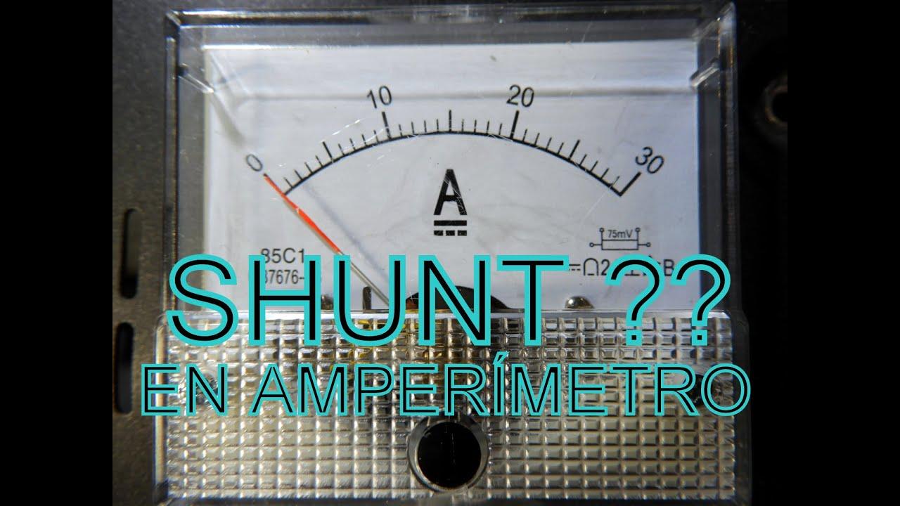 ¿ CÓMO CONECTAR UN SHUNT A AMPERÍMETRO ? How connet a shunt to ammeter ?