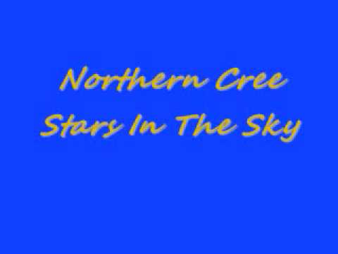 Northern Cree-Stars In The Sky