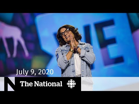 CBC News: The National: WATCH LIVE: The National for Thursday, July 9 — Trudeau's mother, brother paid by WE; Blue Jays camp