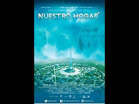 Nuestro Hogar Película En Español Chico Xavier Trailer Astral City Español Youtube