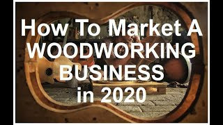 How To Market Your Woodworking Business