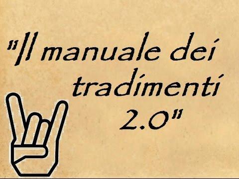canzoni italiane sull'amore - Il manuale dei tradimenti 2.0 - canzoni sui tradimenti e amanti