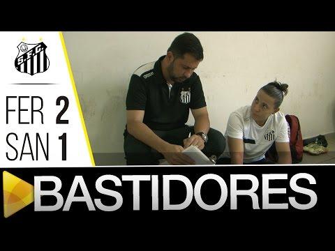 Ferroviária 2 x 1 Sereias da Vila  | BASTIDORES | Brasileirão (17/02/16)