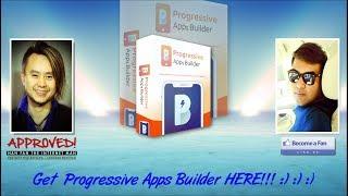 Progressive Apps Builder Sales Video Preview - get *BEST* Bonus and Review HERE!