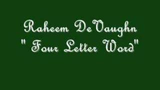 Watch Raheem Devaughn Four Letter Word video