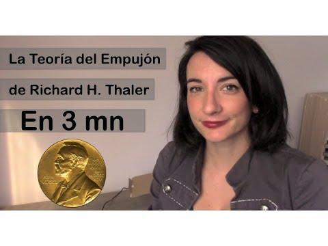 La Teoria del Empujon de Richard H. Thaler en 3 minutos