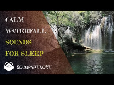 Calm Waterfall Sound To Help You Get A Long, Deep And Restful Sleep
