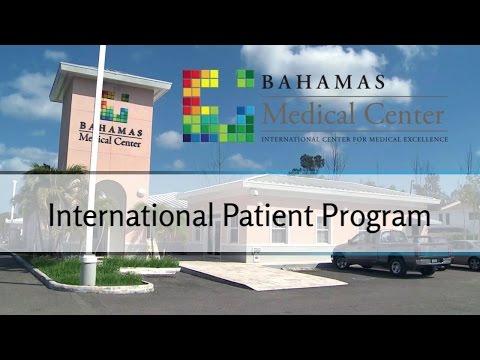Bahamas Medical Center: International Patient Experience