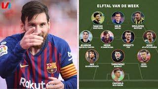 Elftal v/d Week: 'Ik ben als een Kind zo Blij als ik Weer Naar Messi Heb Mogen Kijken'