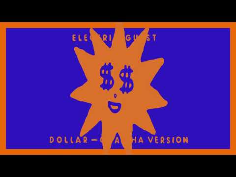 Electric Guest - Dollar (Cha Cha Version) [Official Audio]
