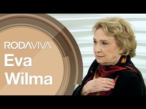 Roda Viva | Eva Wilma | 20/02/2017