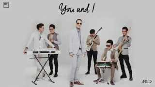 MILD - You & I | (OFFICIAL AUDIO)
