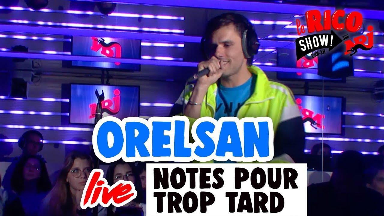 OrelSan NOTES POUR TROP TARD (live) - Le Rico Show sur NRJ