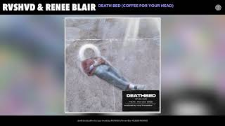 Rvshvd Death Bed (Coffee For Your Head)